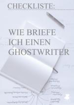 Checkliste: Wie briefe ich einen Ghostwriter ⇒ Gratis